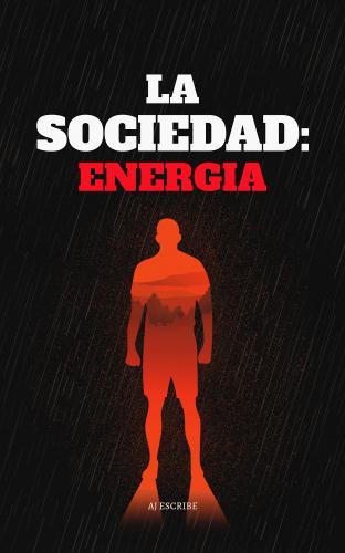La Sociedad: Energía