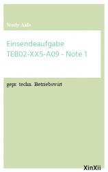 Einsendeaufgabe TEB02-XX5-A09 - Note 1