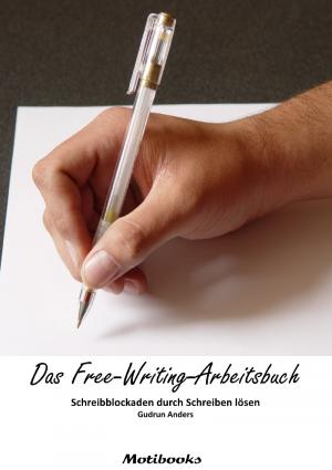 Das Free-Writing-Arbeitsbuch