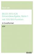 BIL03-XX5-K26 Einsendeaufgabe, Note 1 mit 100/100 Punkten