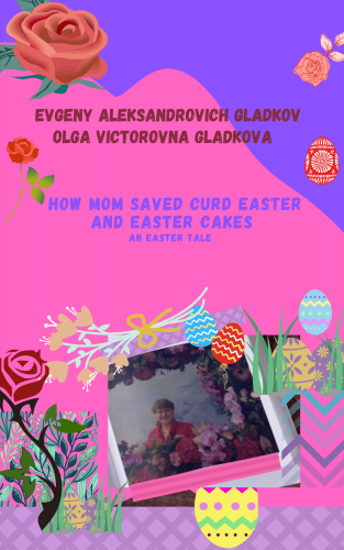 How Mom Saved Curd Easter and Easter Cakes
