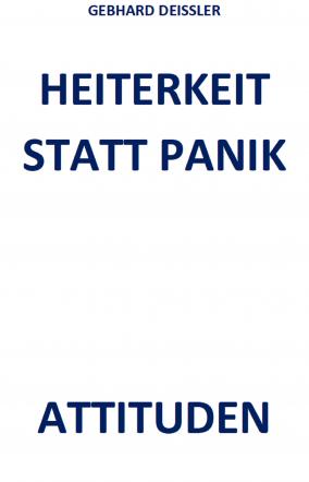 HEITERKEIT STATT PANIK