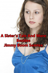 A Sister's Tale And More Besides