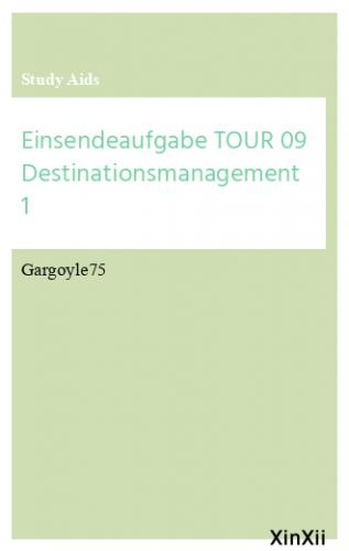 Einsendeaufgabe TOUR 09 Destinationsmanagement 1