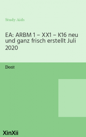 EA: ARBM 1 – XX1 – K16 neu und ganz frisch  erstellt Juli 2020