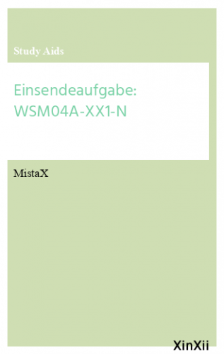 Einsendeaufgabe: WSM04A-XX1-N