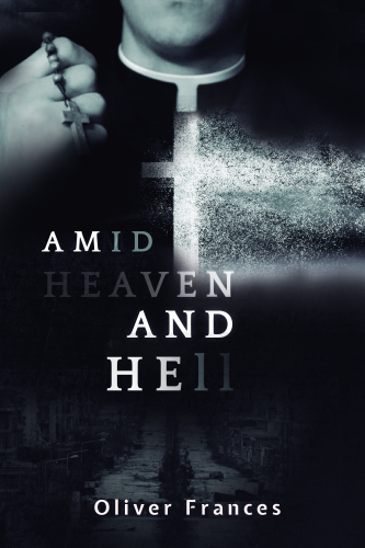 Amid Heaven and Hell