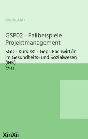 GSP02 - Fallbeispiele Projektmanagement