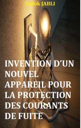Invention: appareil pour la protection des courants de fuite