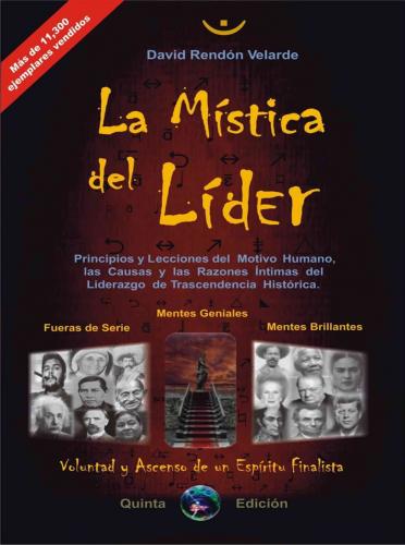 La Mística del Líder. Versión original del autor.