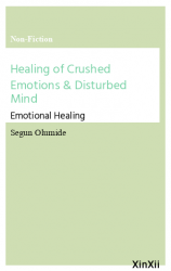 Healing of Crushed Emotions & Disturbed Mind