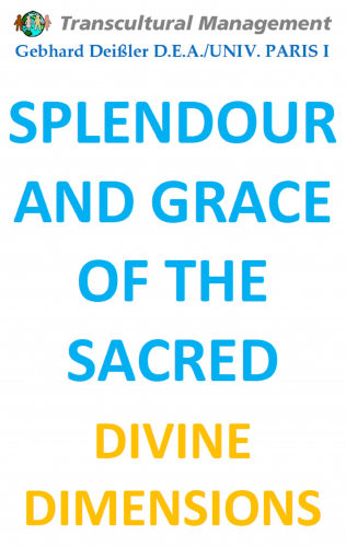 SPLENDOUR AND GRACE OF THE SACRED