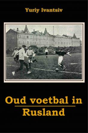 Oud Voetbal in Rusland