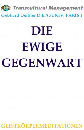 DIE EWIGE GEGENWART