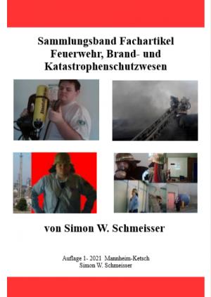 Sammlungsband von Simon W. Schmeisser, Ausgabe 1-2021