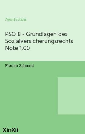 PSO 8 - Grundlagen des Sozialversicherungsrechts Note 1,00