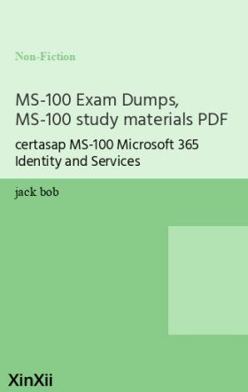 MS-100 Exam Dumps, MS-100 study materials PDF