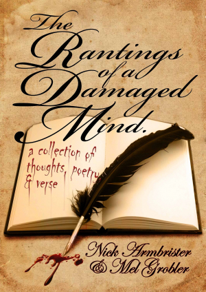 The Rantings of a Damaged Mind -
