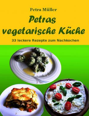Petras vegetarische Küche