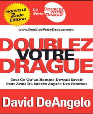 Doublez votre dragues