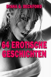 64 erotische Kurzgeschichten