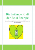 Die heilende Kraft der Reiki Energie - Reiki Healing