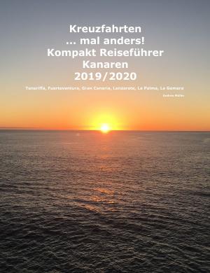 Kreuzfahrten ..mal anders! Kompakt Reiseführer Kanaren 2019/20