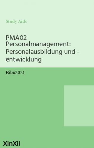 PMA02 Personalmanagement: Personalausbildung und - entwicklung