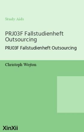 PRJ03F Fallstudienheft Outsourcing