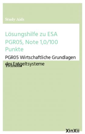 Lösungshilfe zu ESA PGR05, Note 1,0/100 Punkte