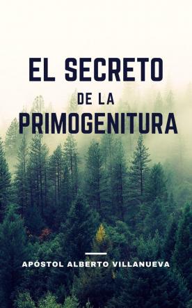 EL SECRETO DE LA PRIMOGENITURA
