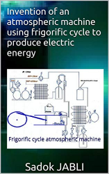 Invention: Frigorific cycle atmospheric machine