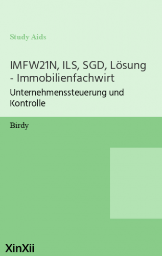 IMFW21N, ILS, SGD, Lösung - Immobilienfachwirt