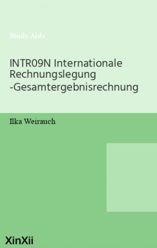 INTR09N Internationale Rechnungslegung -Gesamtergebnisrechnung