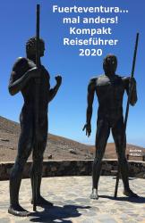 Fuerteventura ...mal anders! Kompakt Reiseführer 2020