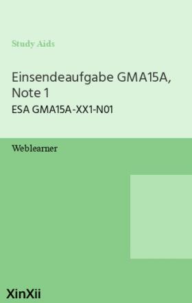 Einsendeaufgabe GMA15A, Note 1