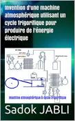 Invention: Machine atmosphérique à cycle frigorifique