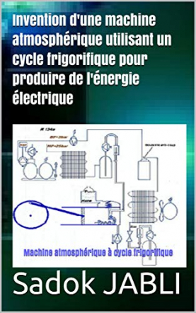 Invention: Machine atmosphérique à cycle frigorifique