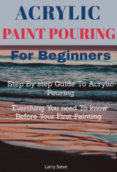 Acrylic Painting Pour For Beginners