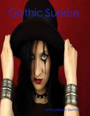 Gothic Sunrise