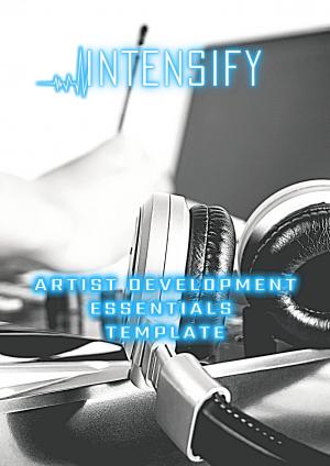 ARTIST DEVELOPMENT ESSENTIALS TEMPLATE plus Bonus