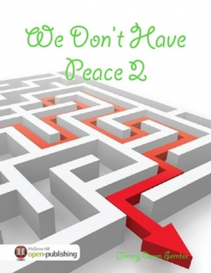 We Don't Have Peace 2
