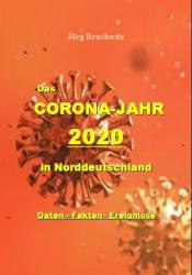 Das Coronajahr 2020 in Norddeutschland