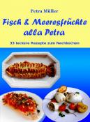 Fisch & Meeresfrüchte alla Petra