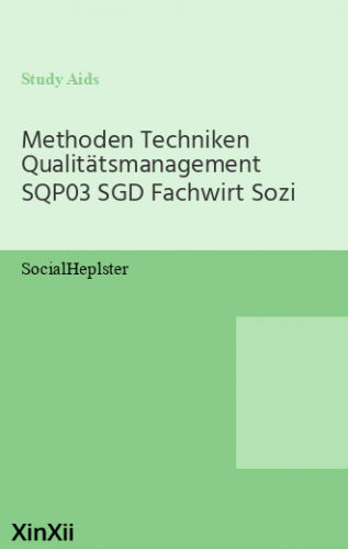 Methoden Techniken Qualitätsmanagement SQP03 SGD Fachwirt Sozi