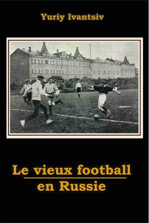 Le vieux football en Russie