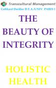 THE BEAUTY OF INTEGRITY