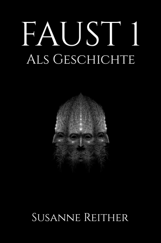 Faust 1 als Geschichte