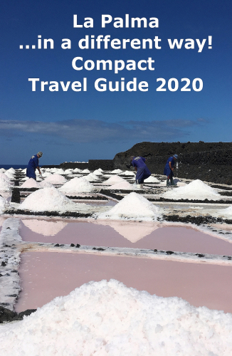 La Palma ...in a different way! Compact Travel Guide 2020