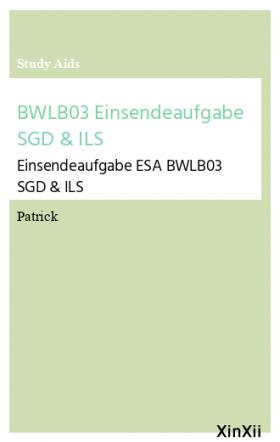 BWLB03 Einsendeaufgabe SGD & ILS